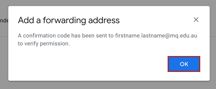 Ok button highlighted on the forwarding address addition confirmation window
